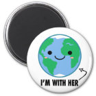 I'm With Her - Planet Earth Day Magnet