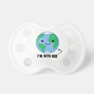 I'm With Her - Planet Earth Day Pacifier