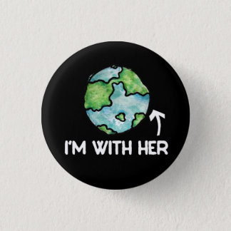 im with her science pinback button