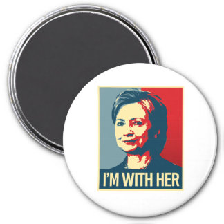 i'm with hillary poster - -  3 inch round magnet