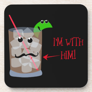 I'm with him! Humor Drink Coasters