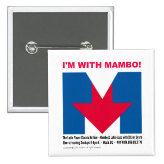 """""""I'm With Mambo"""" Square Button"""