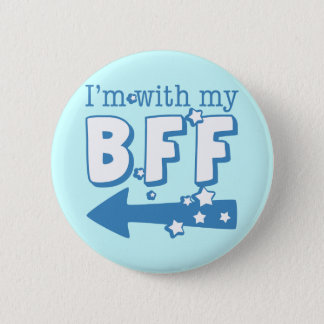 I'm With My BFF (left) Pinback Button