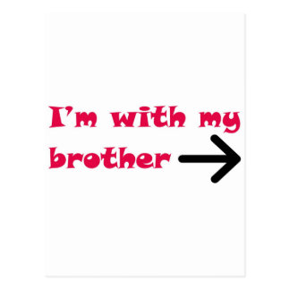 I'm With My Brother Arrow Right Postcards