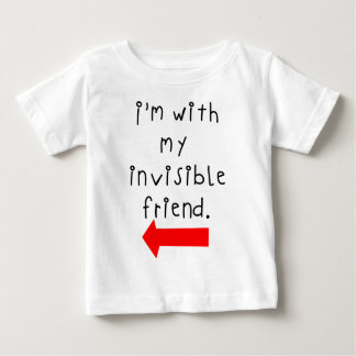 Im with my invisible friend baby T-Shirt