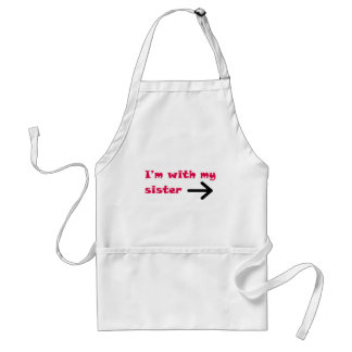 I'm With My Sister Arrow Right Adult Apron