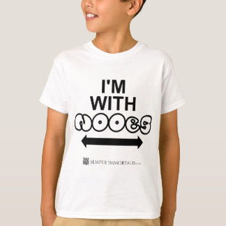 I'm with Noobs T-Shirt