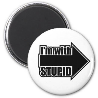 I'm With Stupid 2 Inch Round Magnet