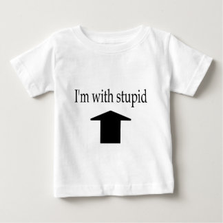 I'm with stupid apparel baby T-Shirt