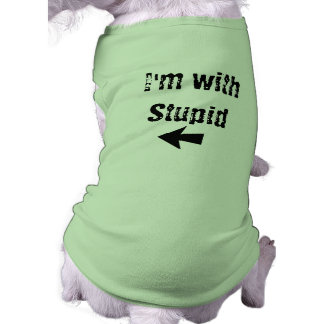I'm With Stupid - arrow left - Dog Tank T-Shirt