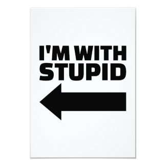 I'm with stupid card