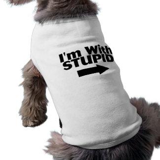 Im With Stupid Pet T Shirt