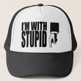 I'M WITH STUPID (HAT) TRUCKER HAT