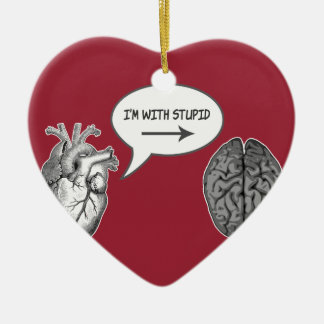 I'm With Stupid (Heart to Brain) Christmas Tree Ornament