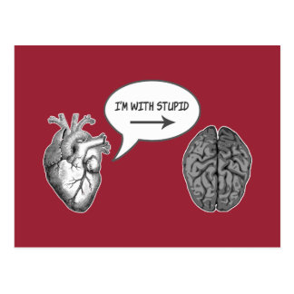 I'm With Stupid (Heart to Brain) Postcard
