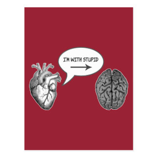 I'm With Stupid (Heart to Brain) Postcard