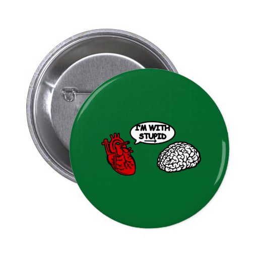 I'm with Stupid heart tons brain Button