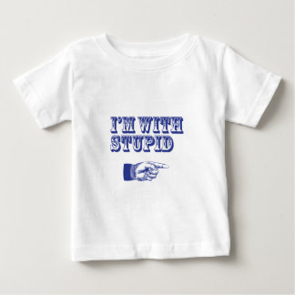 I'm with Stupid Infant T-shirt