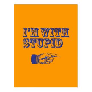 I'm with Stupid Postcard
