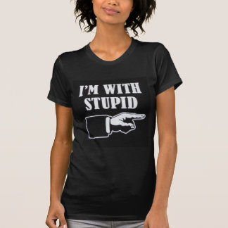 Im-With-Stupid T-Shirt