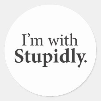I'm With Stupidly Classic Round Sticker