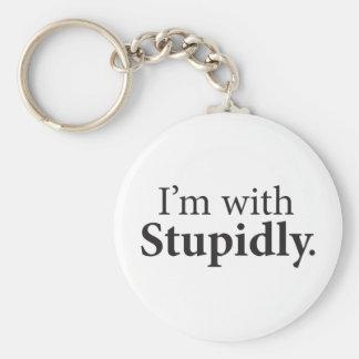 I'm With Stupidly Keychain
