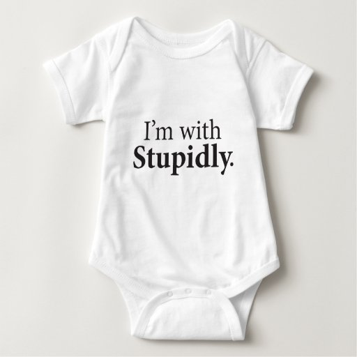 I'm With Stupidly Tees