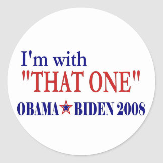 I'm With That One (Obama) Stickers