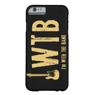 I'm With The Band Barely There iPhone 6 Case