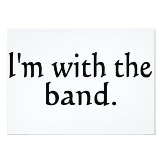 I'm With The Band black text design 5x7 Paper Invitation Card