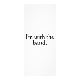 I'm With The Band black text design Rack Card Template