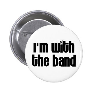 I'm with the Band Pinback Buttons