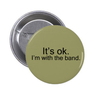 I'm with the band. pins