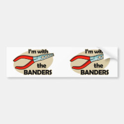 Bumper Sticker with I'm With The Banders design