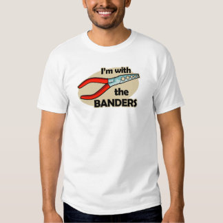 I'm With The Banders T-shirt