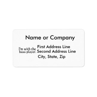 I'm with the bass player band music gift custom address label