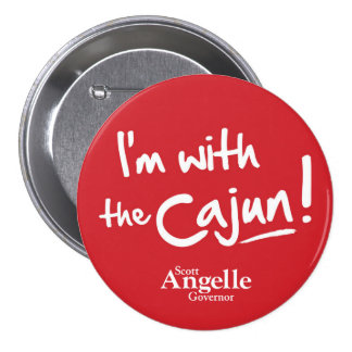"""""""I'm with the Cajun"""" Button"""