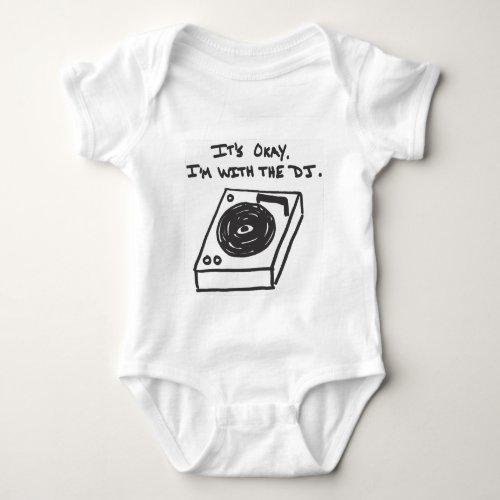 I'm With the DJ Baby Bodysuit
