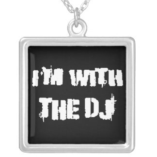 I'm With the DJ Square Pendant Necklace