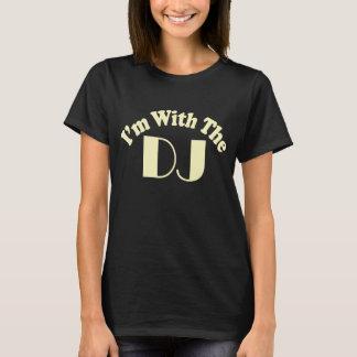 I'm With The DJ T Shirt  Dark