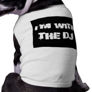 I'm With the DJ Tee