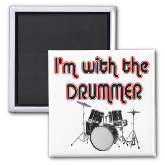 I'M WITH THE DRUMMER 2 INCH SQUARE MAGNET