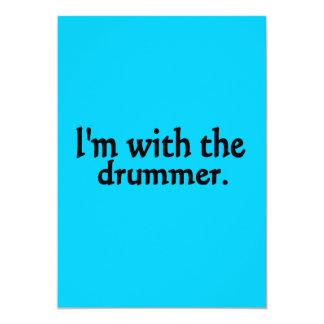 I'm with the drummer 5x7 paper invitation card
