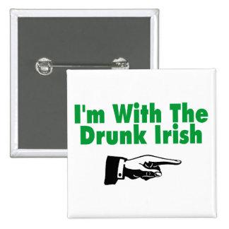 Im With The Drunk Irish Button