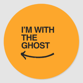 I'M WITH THE GHOST - Halloween -.png Classic Round Sticker