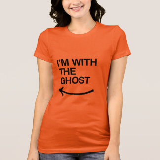 I'M WITH THE GHOST - Halloween -.png T-Shirt