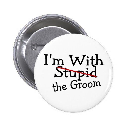 Im With The Groom 2 Inch Round Button