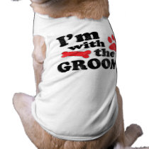 I'm With The Groom Dog Tee Wedding T-Shirt