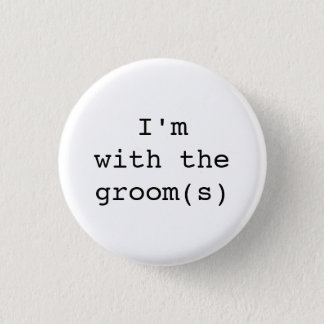 I'm with the Groom(s) Button-Simple Designs Button
