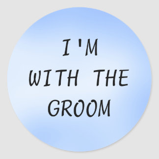 I'M WITH THE GROOM - stickers